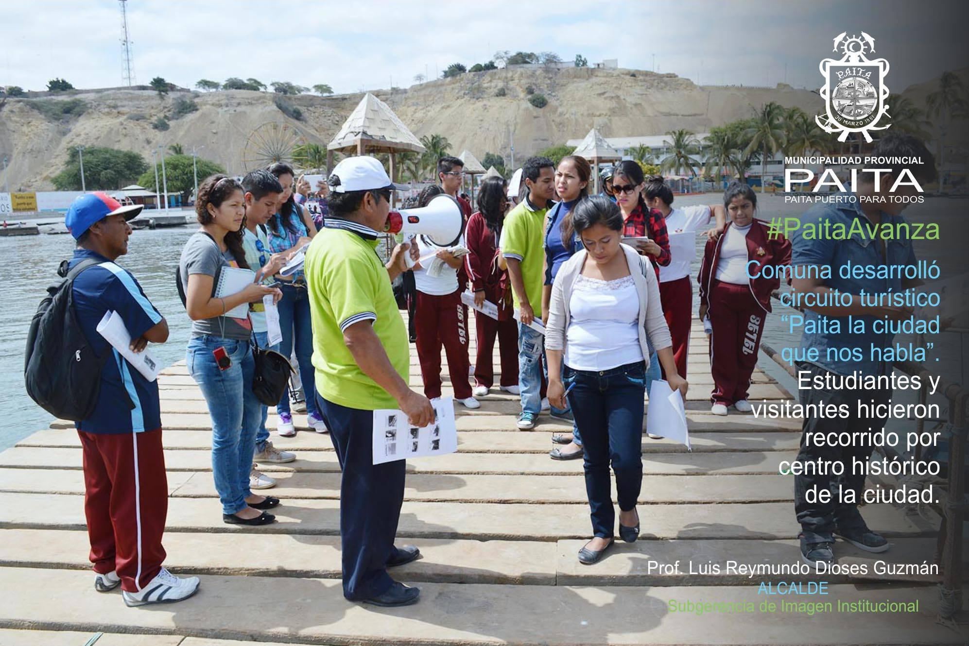 Circuito Que Habla : Comuna desarrolla circuito turÍstico u201cpaita la ciudad que nos hablau201d